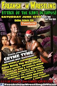 Freakshow Wrestling 6-13-15
